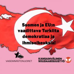 Kuvan taustalla on Turkin lippu sekä otsikon vaatimus tekstinä päällä