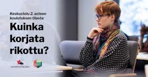 """Teksti """"Keskustelu 2. asteen koulutuksen tilasta: Kuinka korjata rikottu?"""" ja valokuva henkilöstä istumassa luentosalissa"""