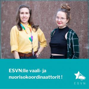 Kuvassa ESVN:n uudet vaali- ja nuorisokoordinaattorit