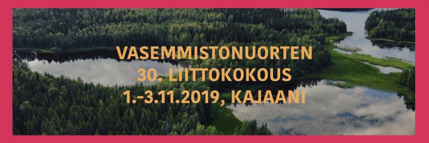 Vasemmistonuorten 30. liittokokous 1.-3.11.2019 -teksti ja kuva järvimaisemasta